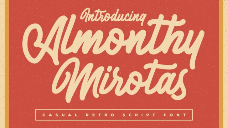 Almonthy Mirotas - Monoline Script Font - Almonthy Mirotas would be perfect for logos & branding, photography, watermark, social media posts, advertisements, invitation, product designs, label, stationery, product packaging, special events or anything that need handwriting taste.